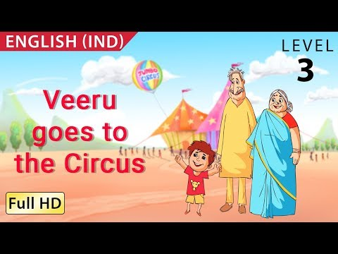 Veeru goes to the Circus: Learn English - Story for Children and Adults