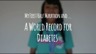 My First Half Marathon and a WORLD RECORD for Diabetes!!