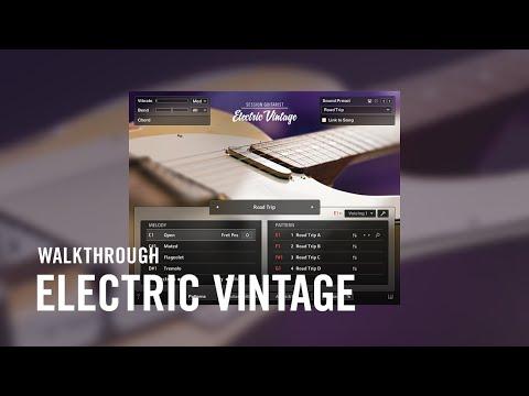 ELECTRIC VINTAGE Walkthrough | Native Instruments