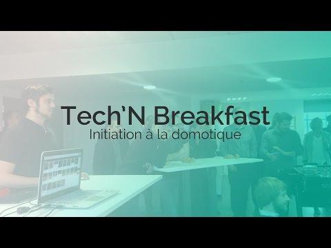 Tech'N Breakfast : Initiation à la Domotique et au langage de programmation LUA