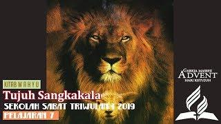 Sekolah Sabat Dewasa Triwulan 1 2019 Pelajaran 7 Tujuh Sangkakala (ASI)