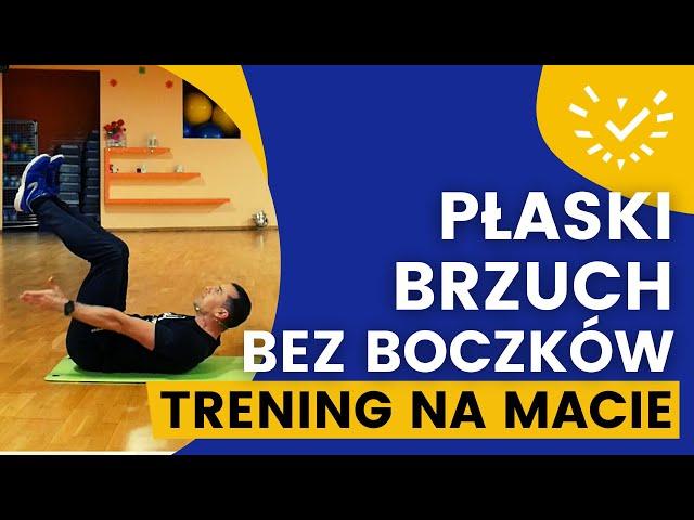 Trening na Płaski Brzuch i Boczki na Macie - Proste i Szybkie Ćwiczenia Brzucha w Domu bez Skakania.