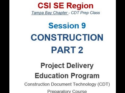 CDT Exam Prep Training Session 09  Construction February 23, 2016