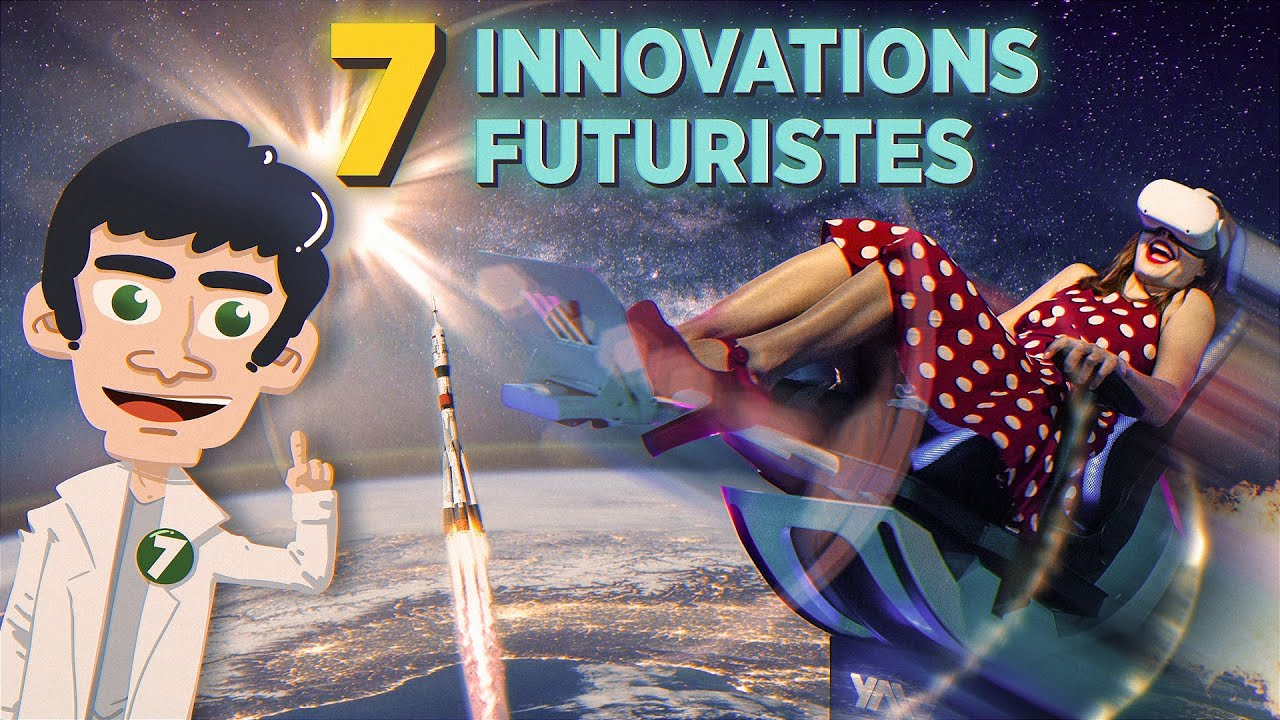 Download 7 Innovations Futuristes qui vont changer le monde