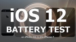 iOS 12 Battery Life Test : Has it improved over iOS 11.4.1?