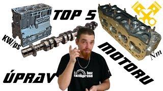 Top 5 - Úprav Motoru - Jak zvýšit výkon :) BEZ KOMPRESE (: