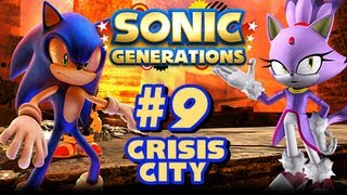 Sonic Generations PC - (1080p) Part 9 - Crisis City