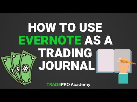 How To Journal Trades Using Evernote