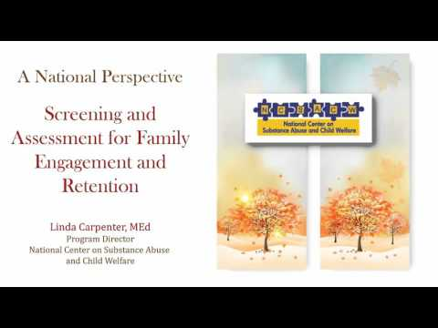 Screening and Assessment for Family Engagement and Retention