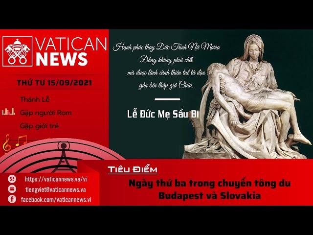 Radio thứ Tư 15/09/2021 - Vatican News Tiếng Việt