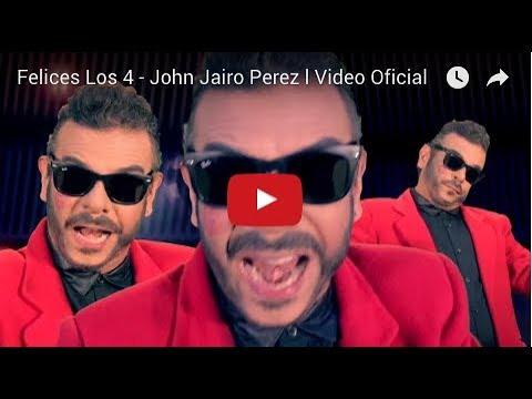 Felices los 4 - Parodia - John Jairo Pérez l Vídeo Oficial