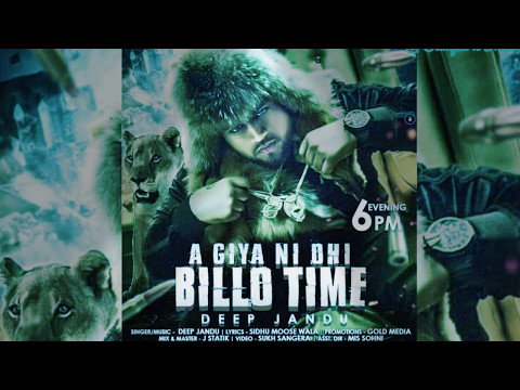 Time mera houga deep jandu full song aagya ni ohi billo time