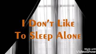 I don't like to sleep alone, subtitulado al español