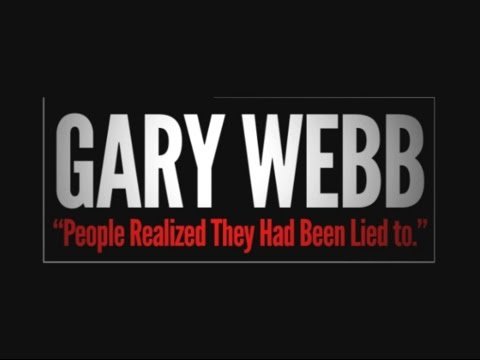 """Gary Webb """"People Realized They Had Been Lied to"""""""