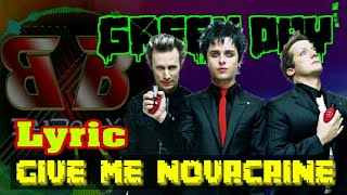 Green Day - Give Me Novacaine (video lyric)