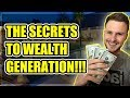 The Secrets Behind Generating Wealth and Becoming Financially Free!!!
