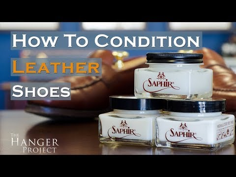 67444b5f5fa How to Condition Leather Shoes | Kirby Allison's Hanger Project