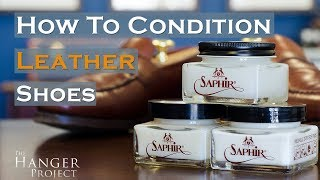 How To Condition Leather Shoes