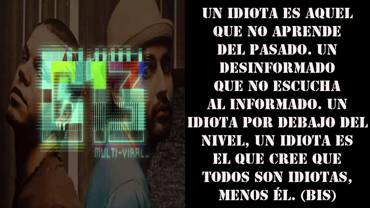 Calle 13 Los Idiotas Con Letra