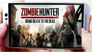 Best New Offline Games For Android in 2018  Zombie Hunte