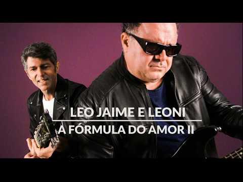 Leo Jaime e Leoni - A Fórmula do Amor II (Lyric Vídeo)