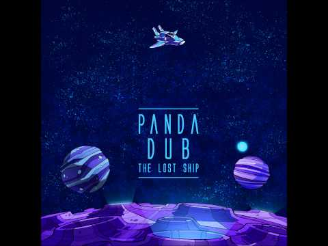 Panda Dub - The Lost Ship [Full Album]