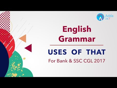"English Grammar: Uses of ""That"" for IBPS RRB PO Exam 2017"