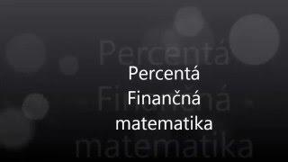 7 Percentá Finančná matematika
