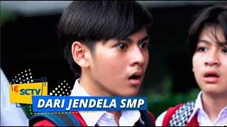 Sakit Hati Joko Saat Dengar Pernyataan yang Dilontarkan Wulan | Dari Jendela SMP Episode 10 dan 11