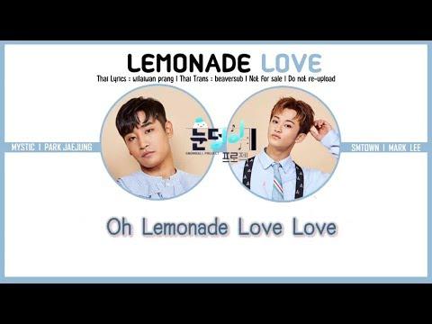 [Karaoke/Thaisub] Parc Jaejung & NCT's Mark - Lemonade Love