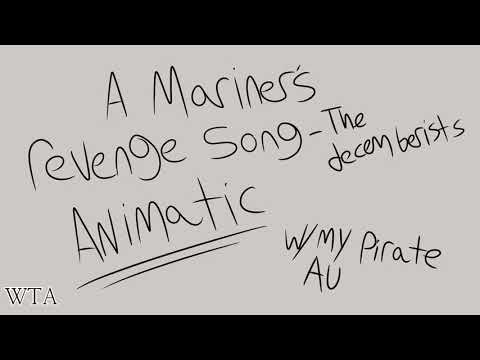 The Mariners Revenge Song - ANIMATIC W/Pirate AU