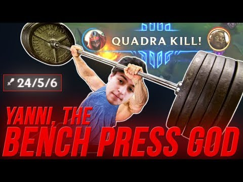 LL Stylish - YANNI, THE BENCH PRESS GOD - UNRANKED TO CHALLENGER