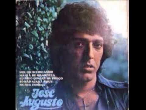 JOSÉ AUGUSTO   MEU PRIMEIRO AMOR 1977