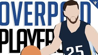 5 OVERPAID Players in the NBA (2017-2018 Season)