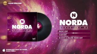 Norda Dance For Me Scoon Delore Remix Edit