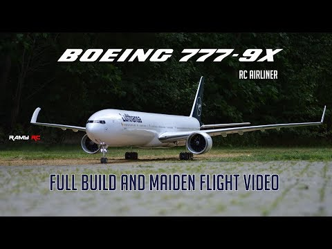 Building the Boeing 777-9X RC model airliner, Complete build and first flight video