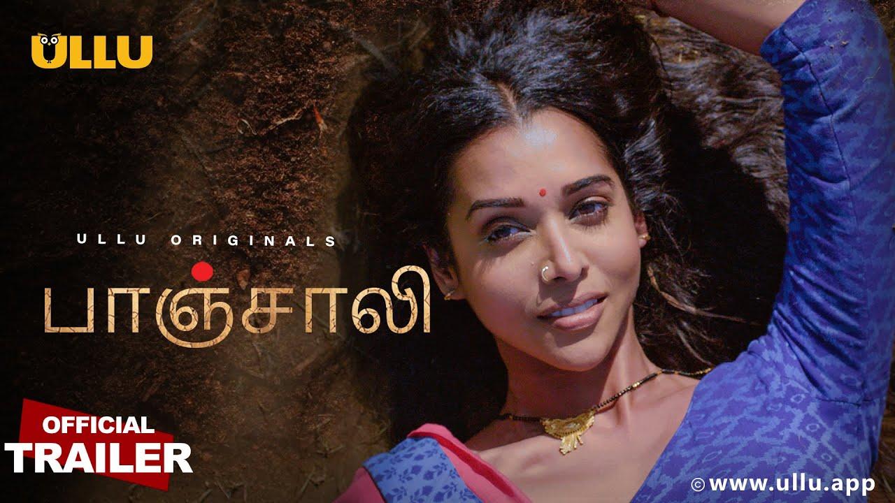 Download PanchaliTamilTrailer l Tamil ullu l Official Trailer