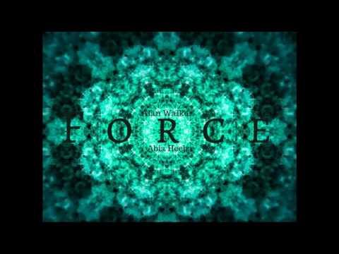 Force- Alan Walker (ft. Abia Heeba)