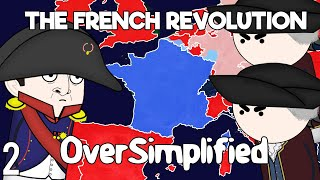 The French Revolution - Oversimplified Part 2