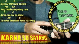 (Gitar turtorial) Karna Su Sayang   Rap   lirik dan chord   gitar cover by van