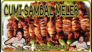 CUMI SAMBAL MELER!!! YANG DIET DILARANG KERAS NONTON INI !!!