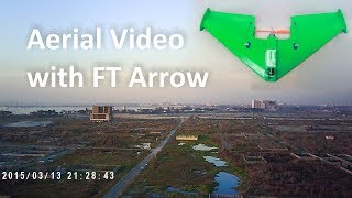 Aerial Video with FT Arrow