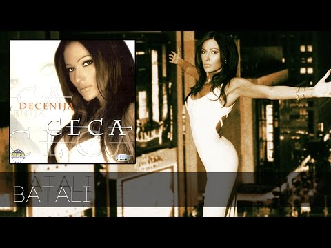 Ceca - Batali - (Audio 2001) HD
