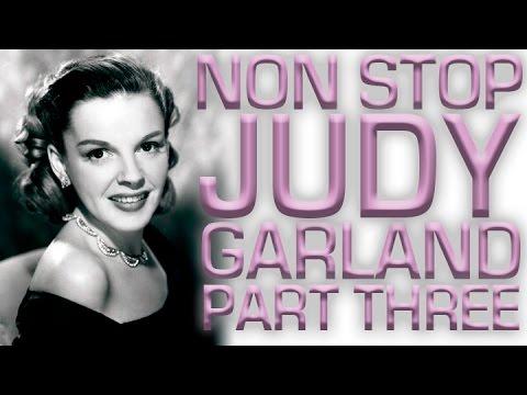 Non Stop Judy Garland | Part 3
