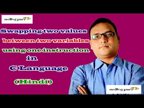 Swapping two values between two variables using  one instruction in C Language  (Hindi )