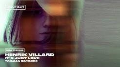 Henrik Villard - It's Just Love