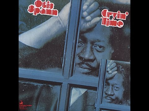 OTIS SPANN - CRYIN' TIME (FULL ALBUM)