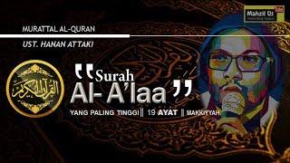 Download Surah Al A'laa dan Artinya - Ust. Hanan Attaki