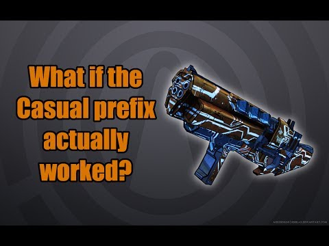 Borderlands: TPS: What if the Casual prefix on the Jack-o'-Cannon actually worked?