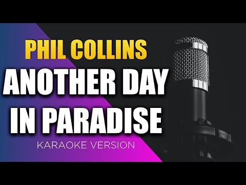 Phil Collins - Another Day in Paradise (Lyrics on Screen) KARAOKE!